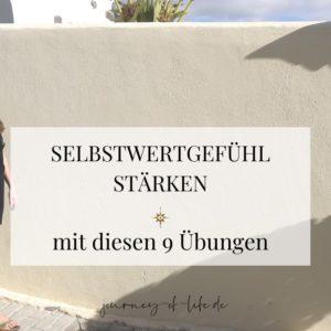 Selbstwertgefühl stärken - mit diesen 9 Übungen als Text auf einer Mauer an der Diane langgeht